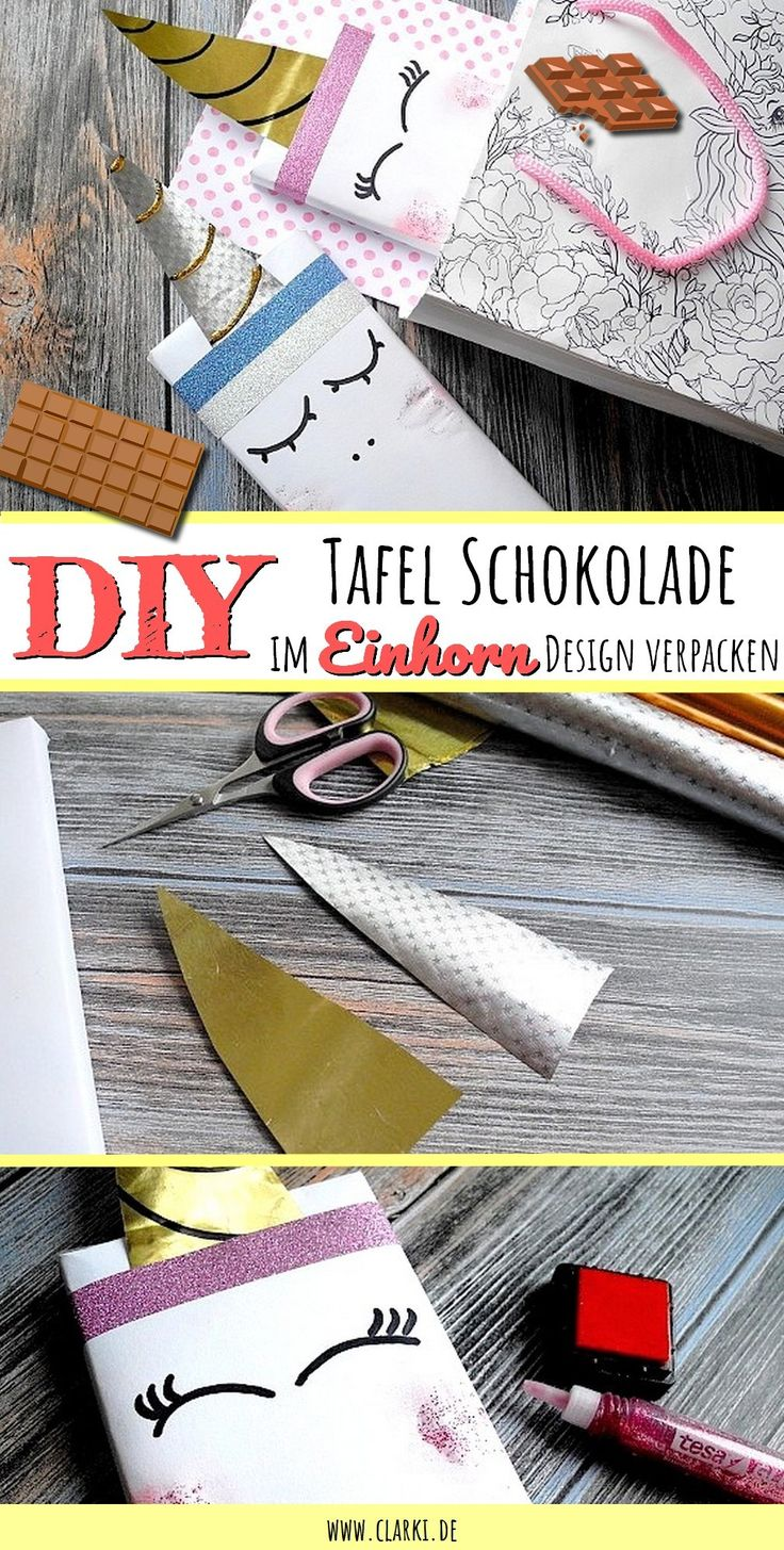 DIY Geschenke verpacken: Tafel Schokolade im Einhorn Design einpacken: Du brauchst dafür nur ein weißes Blatt Papier und Bastelfolie. Die komplette Anleitung findest du unter www.clarki.de