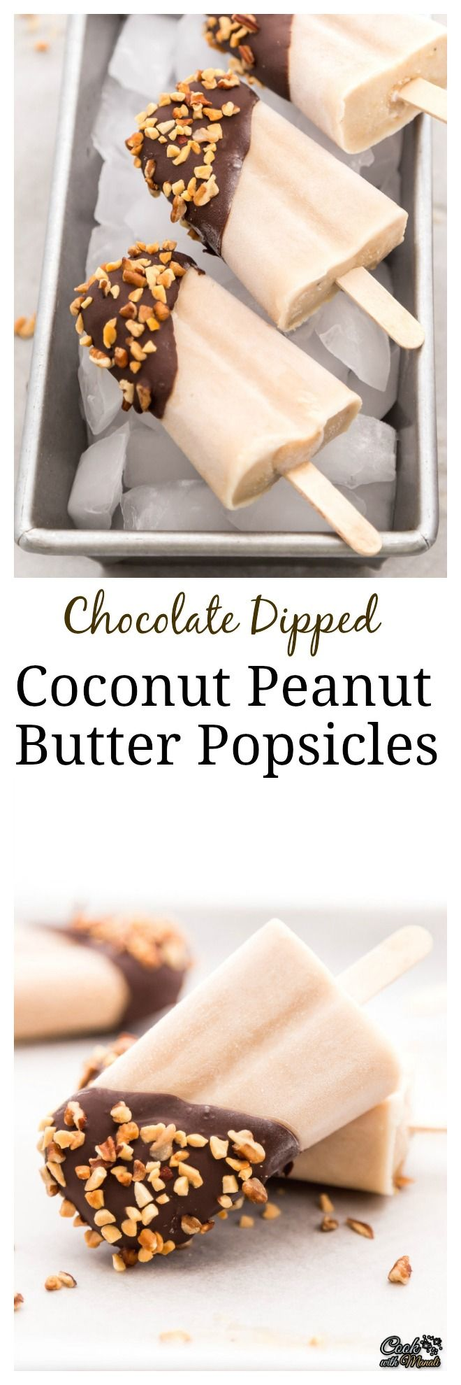 Chocolate Dipped Coconut Peanut Butter Popsicles | coconut recipes ...