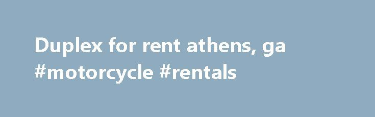 Duplex for rent athens, ga #motorcycle #rentals http://rentals.remmont.com/duplex-for-rent-athens-ga-motorcycle-rentals/  #homes/apartments for rent # Duplex for rent athens, ga Michelle vargas in jail Houses Homes for Sale Rent. Athens. GA. Clarke County, Watkinsville Oconee County. BulldogRent.com Homes, Apartments Rooms for rent in ATHENS. Georgia. Home of the Bulldogs. Apartment. Duplex. House and Corporate Apartment Rentals in Athens Georgia. Furnished Rentals available, Move-in…