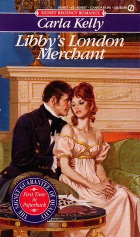 Libby's London Merchant by Carla Kelly - Reviews, Discussion, Bookclubs, Lists