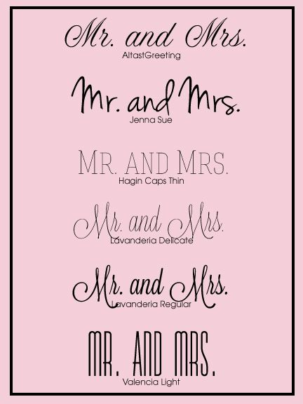 Fonts for the Mr. and Mrs. #wedding