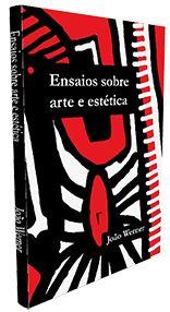 """""""Ensaios sobre arte e estética"""", livro digital à venda na Amazon, R$ 2,99"""