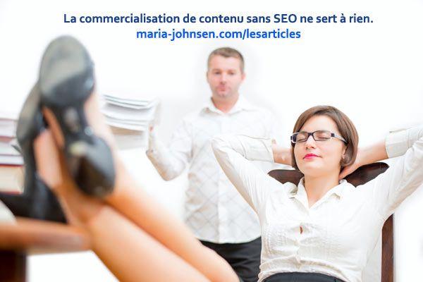 La commercialisation de contenu sans SEO ne sert à rien | Les Methods Marketing Electronique