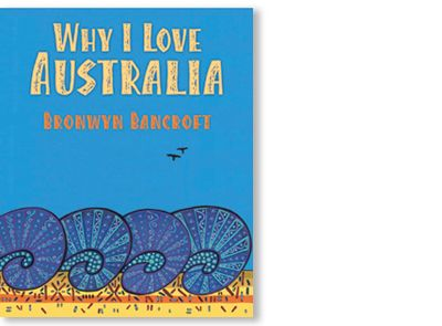 'Why I Love Australia' by Bronwyn Bancroft, published by Little Hare Books, 2010. Signed picture book available at Books Illustrated. www.booksillustra...