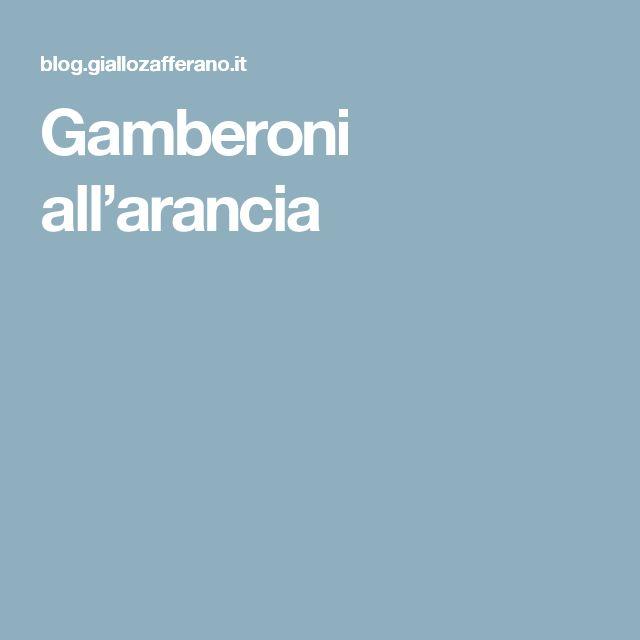 Gamberoni all'arancia