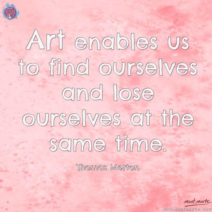 Art Quote by Thomas Merton www.montmarte.net