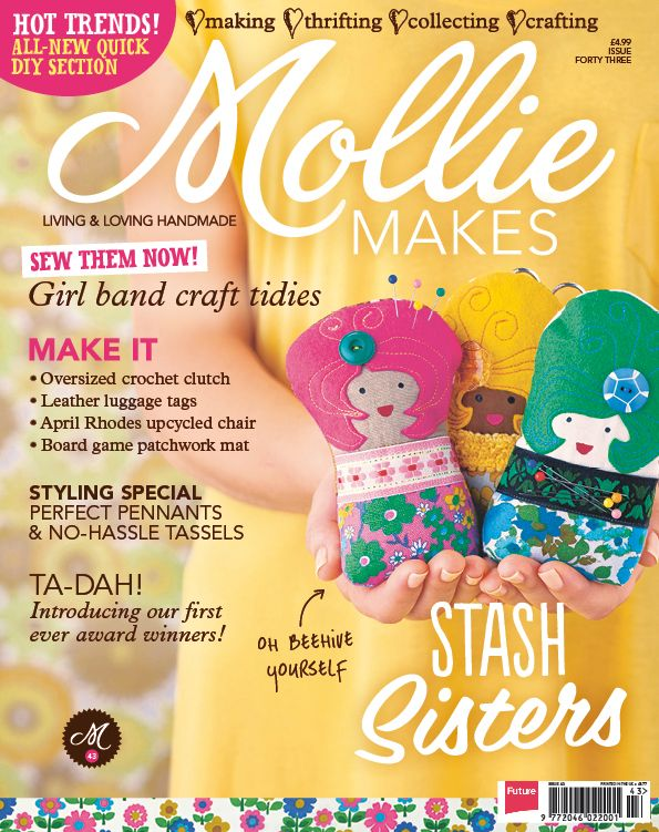 Mollie Makes issue 43 out now - Mollie Makes