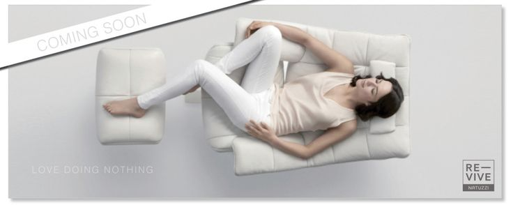 It's good to love doing nothing sometimes! Coming soon! We do sometimes as well. RE-CLINE, RE-LAX & RE-VIVE with the world's first performance recliner...