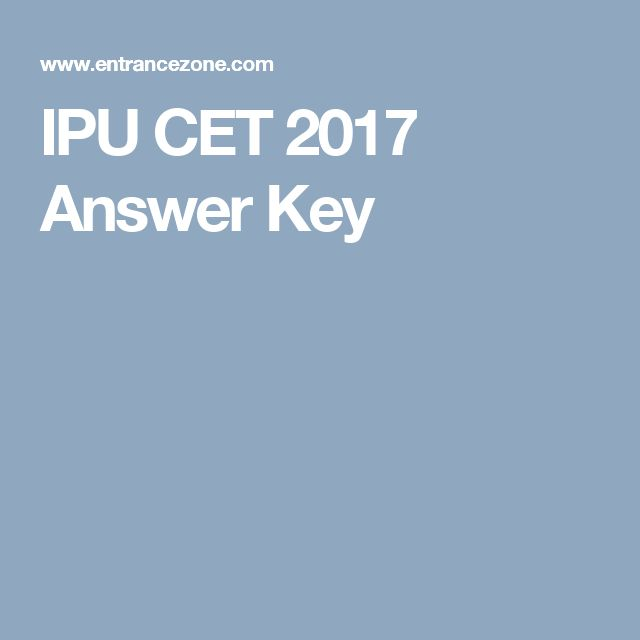 IPU CET 2017 Answer Key