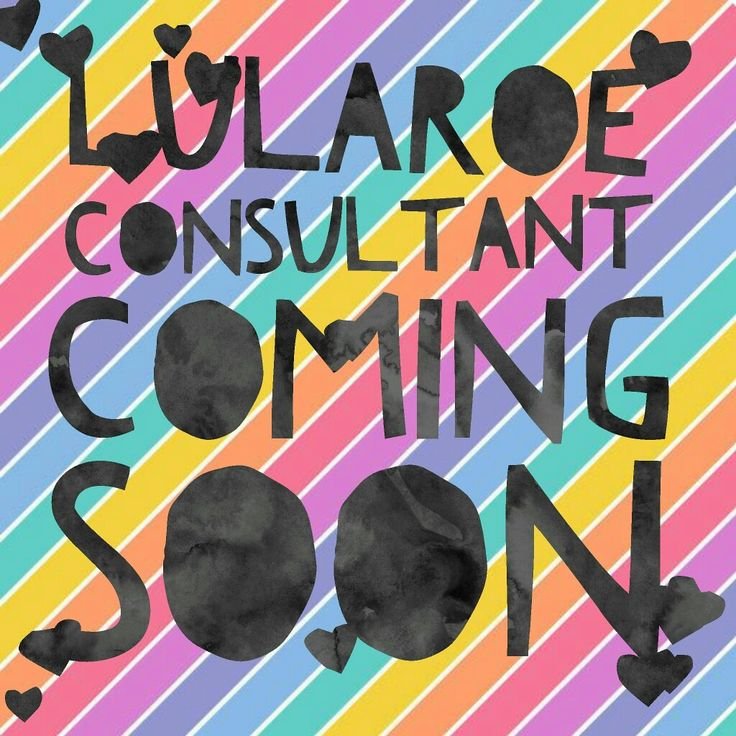 #LuLaRoe Consultant coming soon!! AHHH! Come join my Pop-Ups and giveaways until…