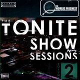 The Tonite Show Sessions, Vol. 2 [CD] [PA]