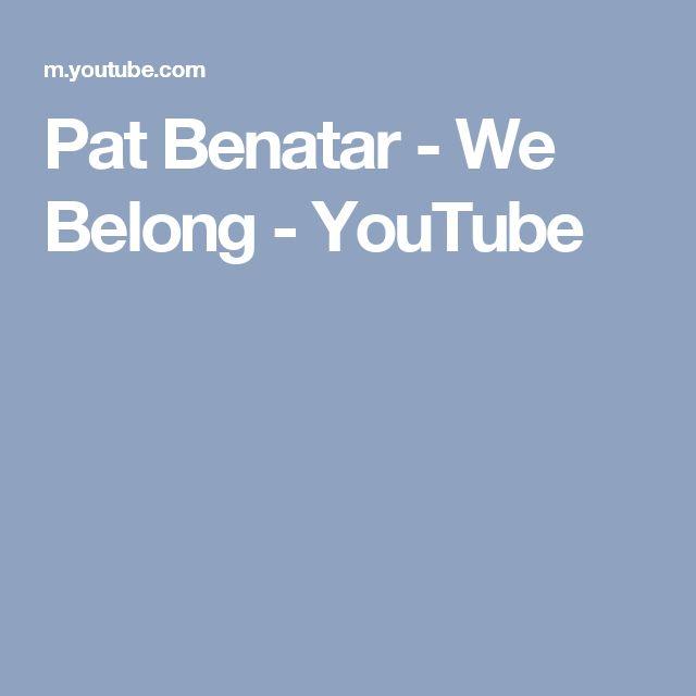 Pat Benatar - We Belong - YouTube