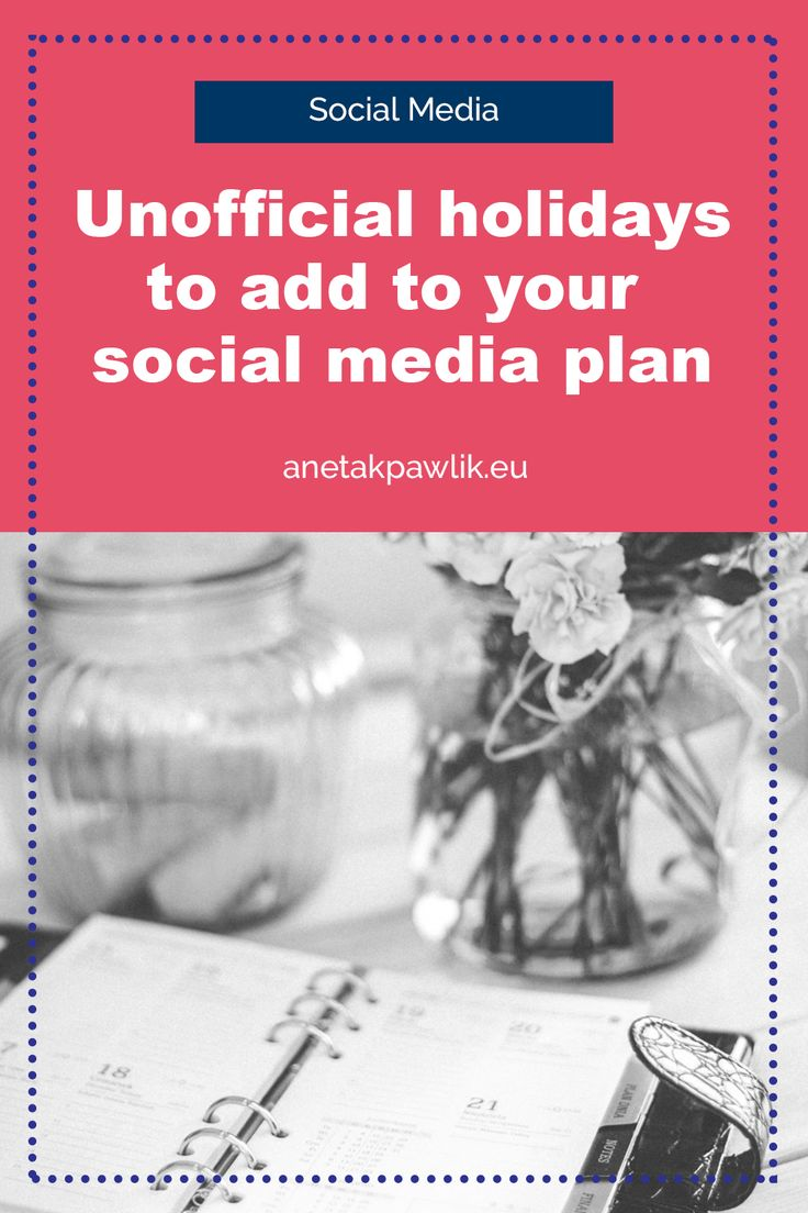 Unofficial holidays to add to your social media plan + Google Calendar you can subscribe to