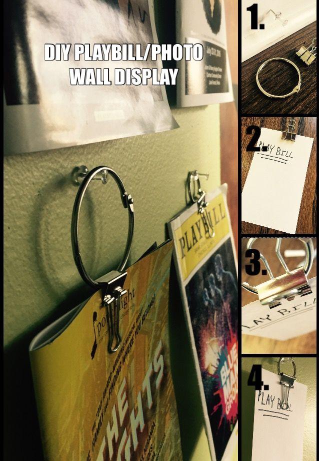EASY PLAYBILL DISPLAY!!! Materials: binder clip, thumb tack/nail, binder ring