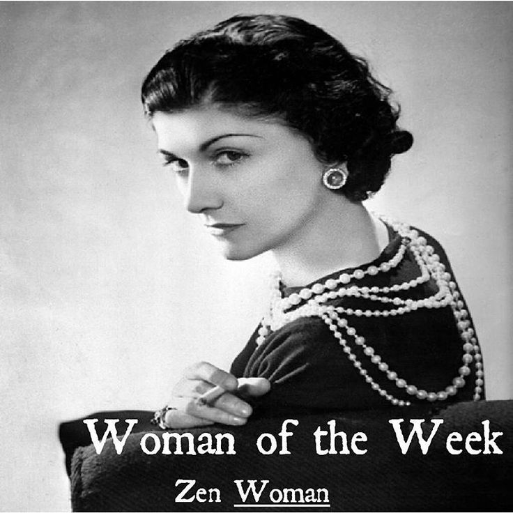 Woman of the week this week- Coco Chanel! Click below to read the full blog post: https://zenwomanblog.wordpress.com/2016/03/14/woman-of-the-week-coco-chanel/