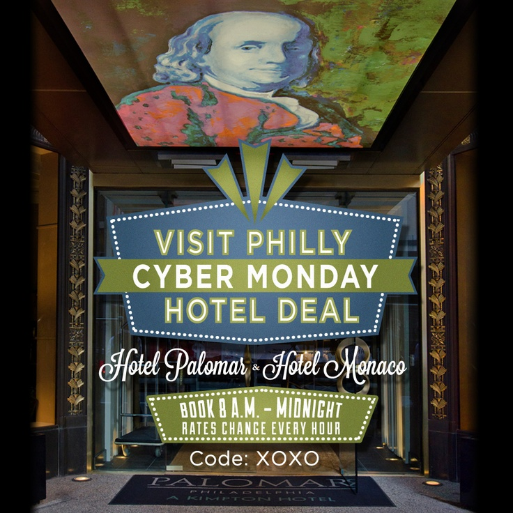 Cyber Monday Hotel Deal -- great rates for Hotel Monaco and Hotel Palomar in Philadelphia.