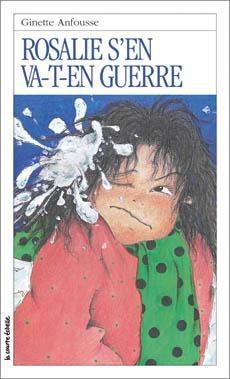 Rosalie s'en va-t-en guerre, Ginette Anfousse, la courte échelle