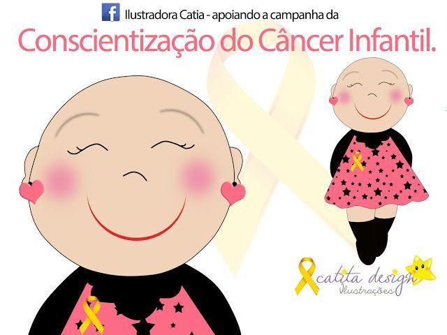 Catita Design Ilustrações: CONSCIENTIZAÇÃO DO CÂNCER INFANTIL