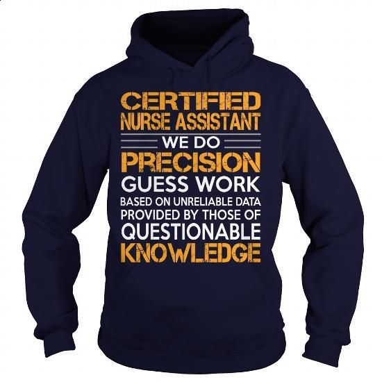 Awesome Tee For Certified Nurse Assistant - #online tshirt design #sleeveless hoodies. SIMILAR ITEMS => https://www.sunfrog.com/LifeStyle/Awesome-Tee-For-Certified-Nurse-Assistant-93068185-Navy-Blue-Hoodie.html?60505