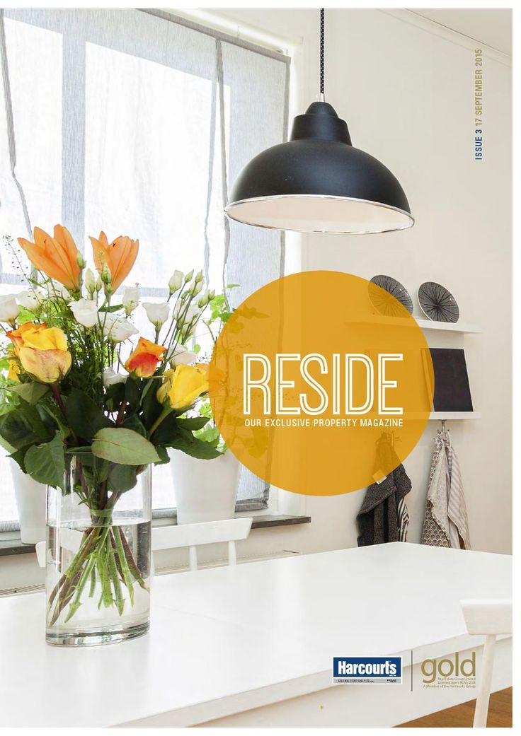 Reside September 2015 - Order of Sale Thursday 17th September  Our new look, exclusive property magazine!