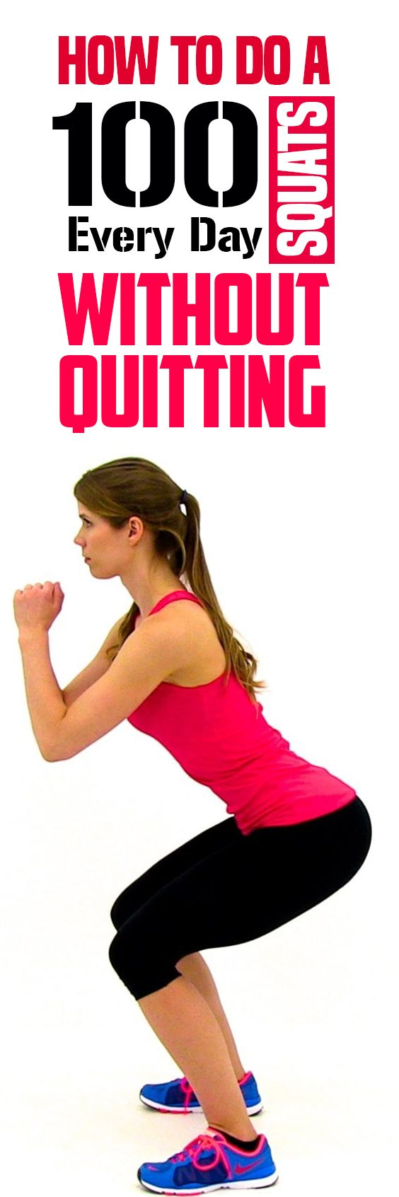 How to Do a 100 Squats Every Day Without Quitting