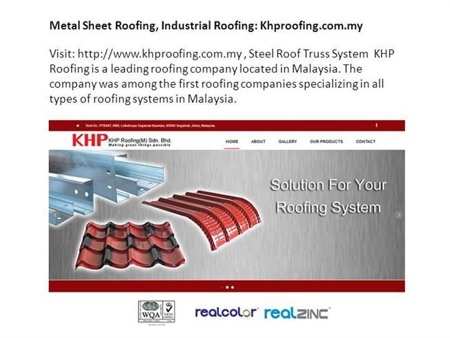 Industrial roofing, metal sheet roofing: khp roofing  Visit: http://www.khproofing.com.my / Steel Roof Truss, Undoubtedly one of the best roofing contractors in Malaysia, KHP Roofing, hands down, offers superior services for Metal Deck Roofing in Malaysia.