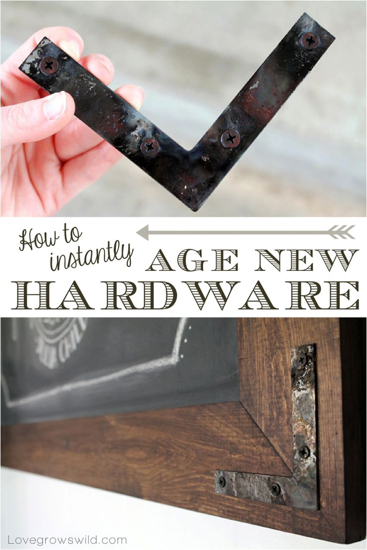 How to Instantly Age New Hardware  I LOVE the l brackets for frames.  I will use them.  Oh yes, they will used.