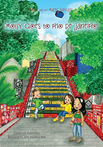 Our newest as of May 2016! Learn more about Rio before the upcoming summer games. Molly and the Magic Suitcase: Molly Goes to Rio de Janeir... http://www.amazon.com/dp/1533102600/ref=cm_sw_r_pi_dp_vX1rxb020RC6G