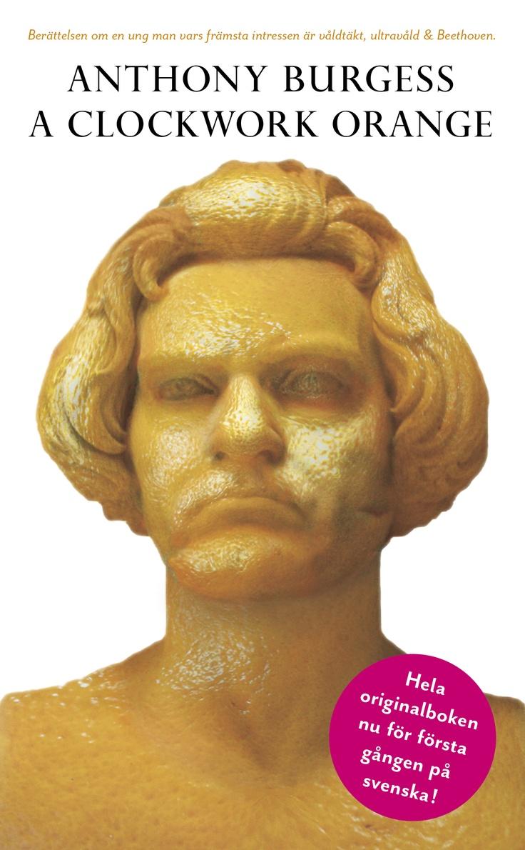 "Antony Burgess ""A Clockwork Orange"" (Modernista, maj 2013, POCKET). Översättning: Caj Lundgren"