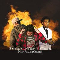 Chris Brown - New Flame (Cover Featuring A'Young & Ian Virion) by B-Greek on SoundCloud