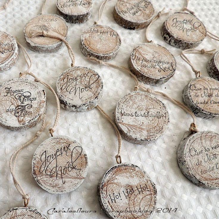 Claralesfleurs Scrapbooking 2014 - Ornements de Noël et plaques décoratives en bois naturel... Tutoriel disponible