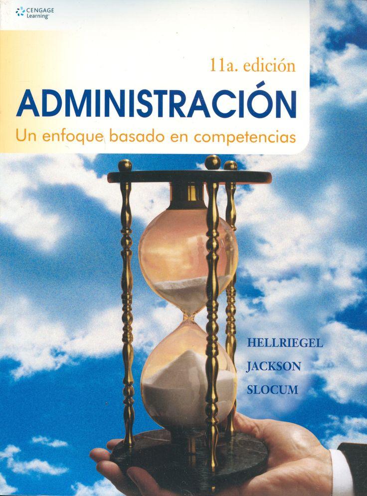 Descarga Libro Administración, un enfoque basado en competencias -Hellriegel – Jackson - Slocum – PDF – Español  http://helpbookhn.blogspot.com/2014/07/administracion-un-enfoque-basado-en-competencias-Hellriegel-Jackson-Slocum.html