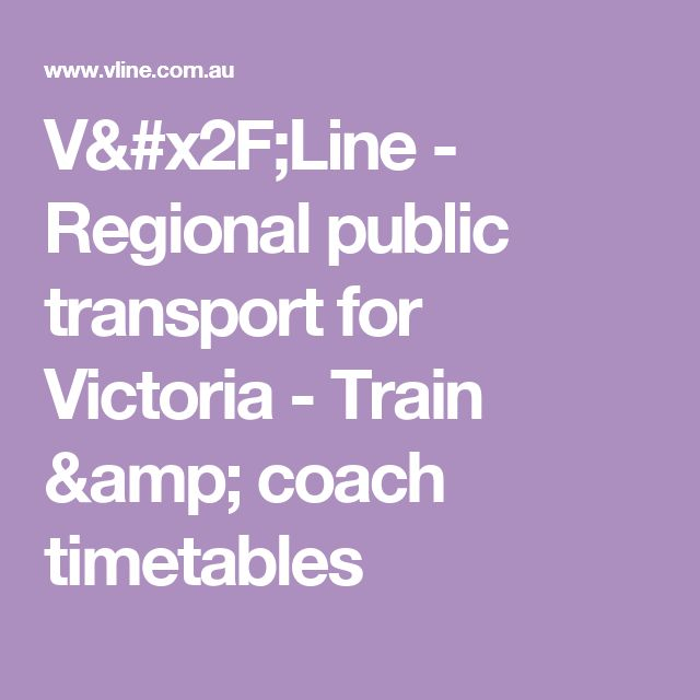 V/Line - Regional public transport for Victoria - Train & coach timetables