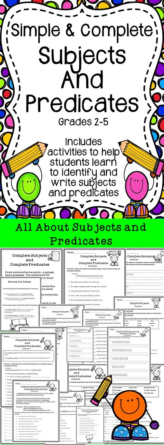 Simple and Complete Subjects and Predicates Subject