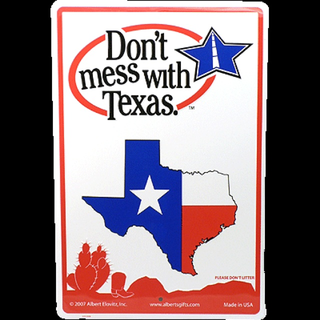 It S Self Explanatory Texas Signs Texas Texas Gifts