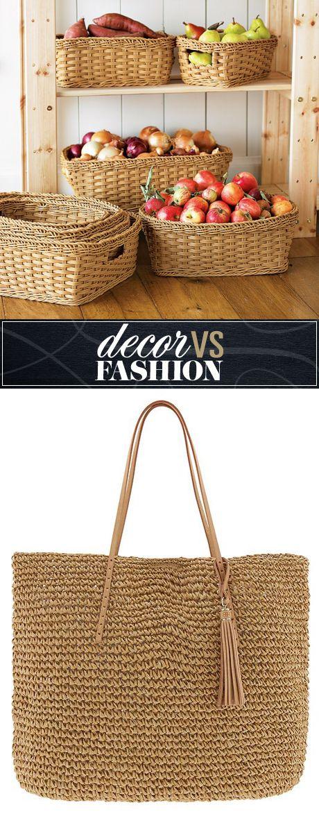 Decor vs. fashion: wicker basket or tote