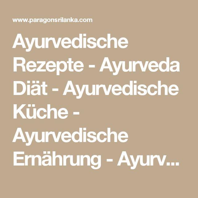 Best 25+ Ayurvedische küche ideas on Pinterest | Ayurvedische ...