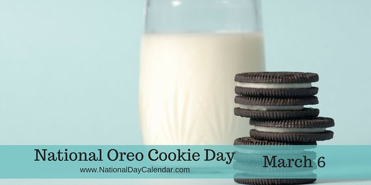 March 6, 2016 – NATIONAL OREO COOKIE DAY – NATIONAL FROZEN FOOD DAY – NATIONAL WHITE CHOCOLATE CHEESECAKE DAY – NATIONAL DENTIST'S DAY