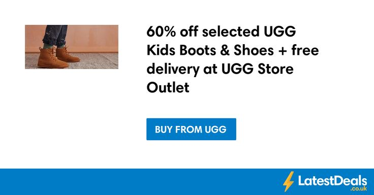 60% off selected UGG Kids Boots & Shoes + free delivery at UGG Store Outlet at Ugg