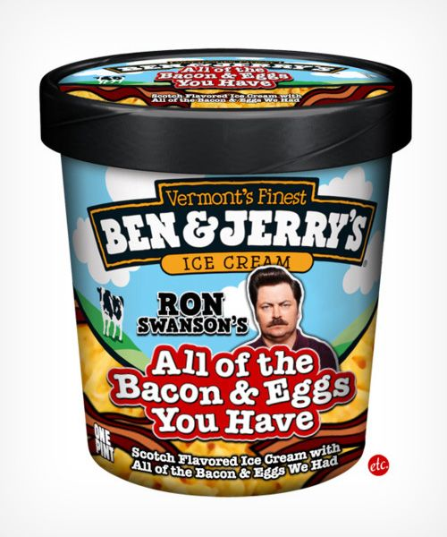 Mmmm...Pop Culture, Bacon Eggs, Laugh, Ron Swanson, Ice Cream Flavored, Funny, Things, Ronswanson, Icecream