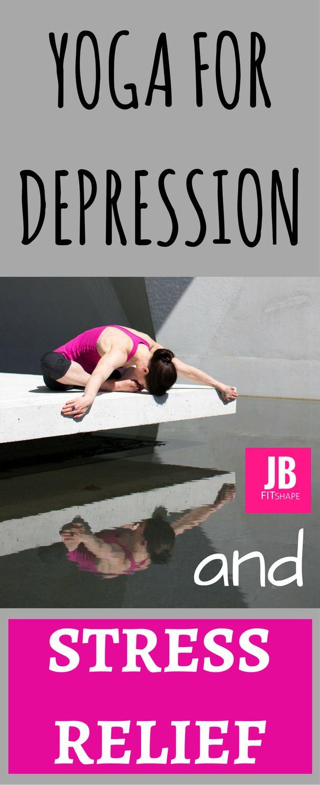 YOGA FOR DEPRESSION AND STRESS RELIEF Yoga For Depression   Health   Stress Relief   Depression Natural Treatmens https://jbfitshape.wordpress.com/2017/07/27/yoga-for-depression-and-stress-relief/