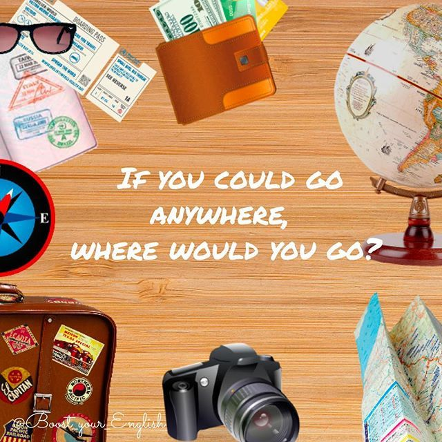 ✅ So tell me: If you could go anywhere, where would you go? Please also tell me where you are from and which counties have you visited already. #boost_communication