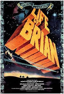 Monty Python's Life Of Brian (1979) directed by Terry Jones - if I had to be castaway on a desert island with only one movie to watch, this would be the one