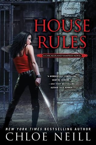 House Rules (Chicagoland Vampires, #7) by Chloe Neill ~ Feb 2013