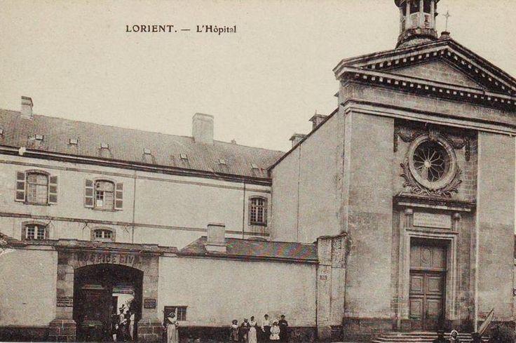 Hôpital Civil ~ Maison de la Miséricorde ~ Rue de l Hôpital - Si Lorient m'était conté