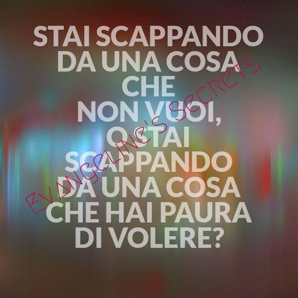 https://www.facebook.com/pages/Evangelines-Secrets/778497145591433  #frasi #parole #aforismi #amore #massime #citazioni #pensieri #riflessioni #scappare