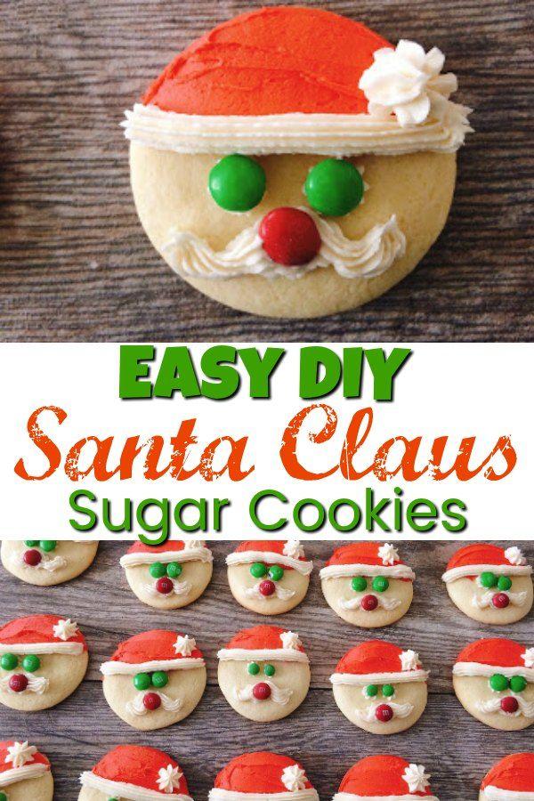 Easy Santa Claus Sugar Cookies Recipe In 2018 Children S Fun