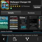 Early in the year 2013 the Wallpaper Changer HD came from the ShaoSoft. It gives the BlackBerry 10 Smartphones amazing look, but the app has to be keep running as an Active Frame. Thankfully, a latest update to the app has arrived, and now it will no more run as an Active Frame.