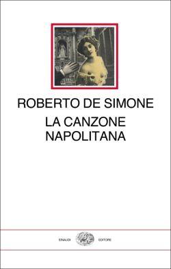 Roberto De Simone, La canzone napolitana, I millenni