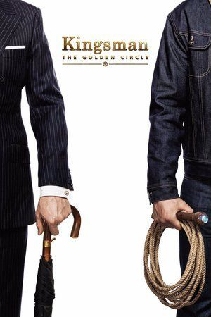 Watch Kingsman: The Golden Circle (2017) Full Movie Streaming HD